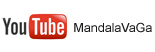 You Tube MandalaVaGa